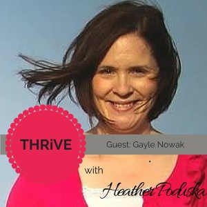 THRiVE Gayle Nowak